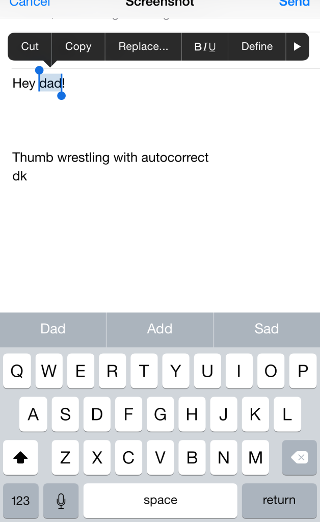 """screenshot of my phone showing me capitalizing """"dad"""" in retrospect"""